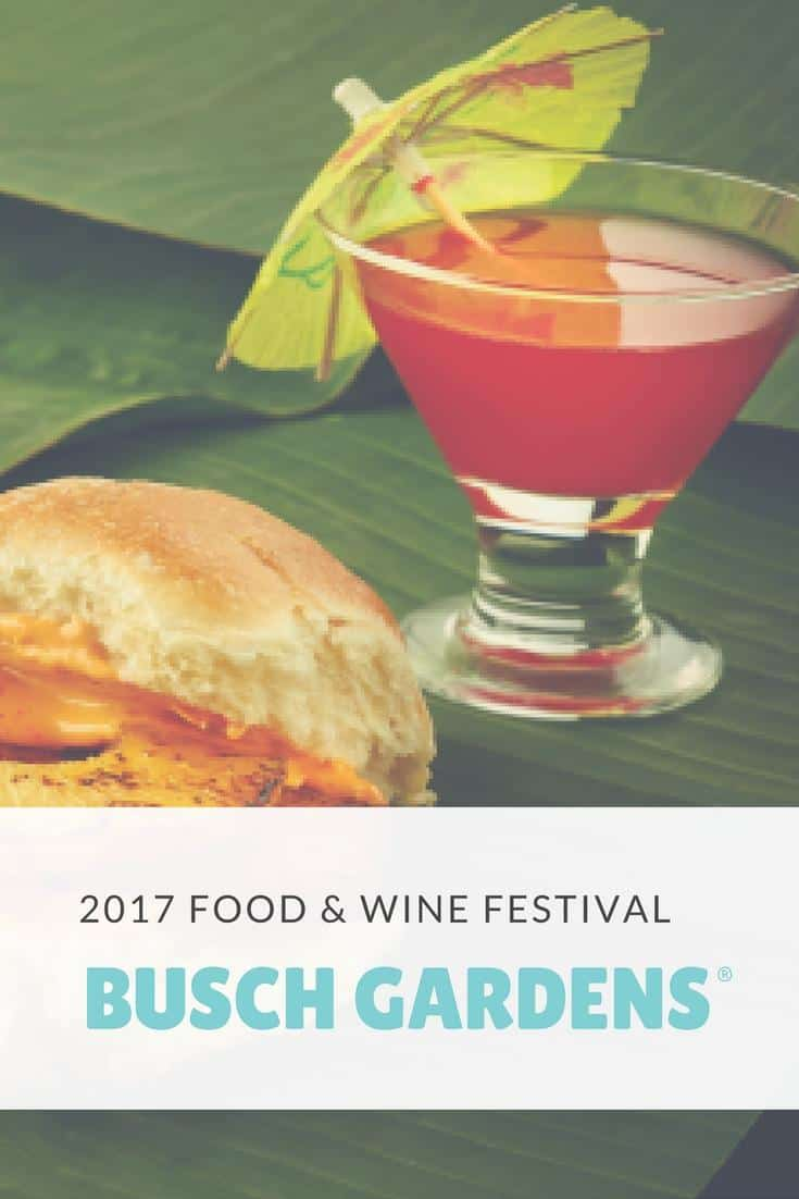 Food And Wine Festival 2017 At Busch Gardens Simply Jennifer