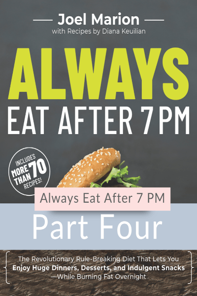 Always Eat After 7 PM - Part 4